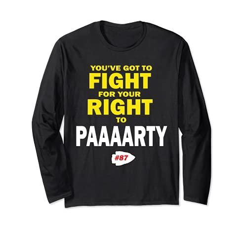Tienes que luchar por tu derecho a Paaaarty Manga Larga