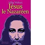 Jésus, le nazaréen