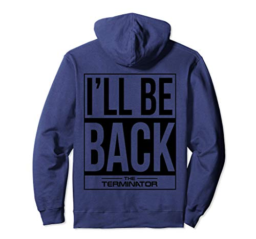 I'll Be Back Official Terminator Pullover Hoodie, 4 Colors, Unisex, S to 2XL