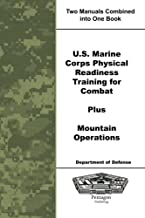 U.S. Marine Corps Physical Readiness Training for Combat Plus Mountain Operations