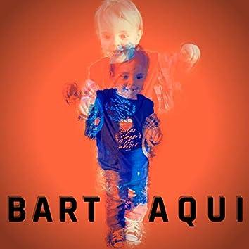 Bart Aqui