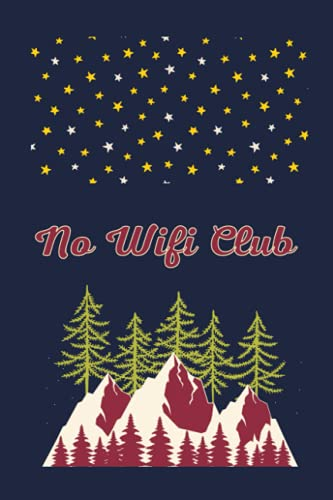 """No Wifi Club: Travel Camping Notebook / Journal (6"""" X 9"""")"""
