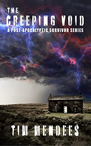 The Creeping Void: Terror on the Highlands (AFTER: A POST-APOCALYPTIC SURVIVOR SERIES) by [Tim Mendees]