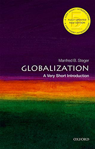 Globalization: A Very Short Introduction (Very Short Introductions Book 86) (English Edition)