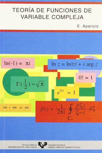Teoría de funciones de variable compleja (Manuales Universitarios - Unibertsitateko Eskuliburuak)