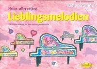 Musik-Noten Ausgabe / Score / Sheetmusic : MEINE ALLERERSTEN LIEBLINGSMELODIEN - arrangiert für Klavier Komponist: TERZIBASCHITSCH ANNE Schwierigkeitsgrad: SEHR LEICHT
