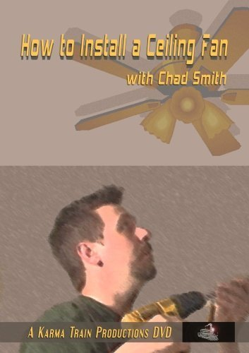 How to install a Ceiling Fan with Chad Smith by Chad Smith