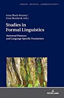 Studies in Formal Linguistics: Universal Patterns and Language Specific Parameters (Sounds – Meaning – Communication: Landmarks in Phonetics, Phonology and Cognitive Linguistics)