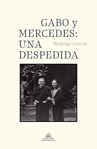 Gabo Y Mercedes: Una Despedida / A Farewell to Gabo and Mercedes