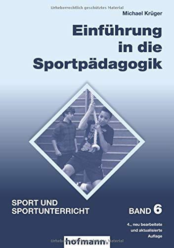 Einführung in die Sportpädagogik (Sport und Sportunterricht)