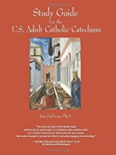 united states catholic catechism for adults study guide