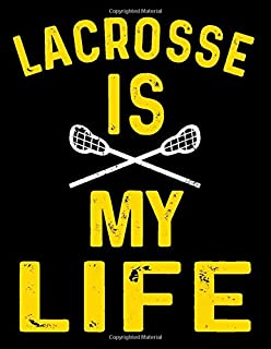 Lacrosse Is My Life: Sketch, Draw & Doodle Book