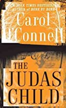 [(The Judas Child)] [By (author) Carol O'Connell] published on (June, 2010)