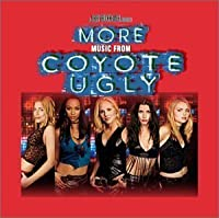 More Music from Coyote Ugly (2003-01-28)