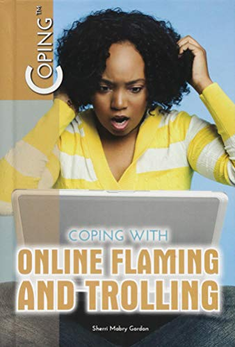 Coping with Online Flaming and Trolling
