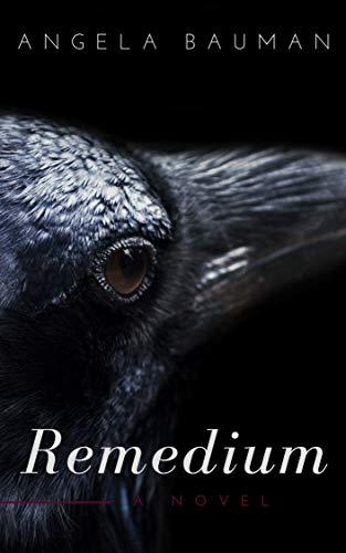 Remedium: A Young Adult Suspense Novel