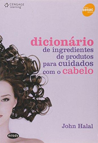 Dicionário de Ingredientes de Produtos Para Cuidados com o Cabelo