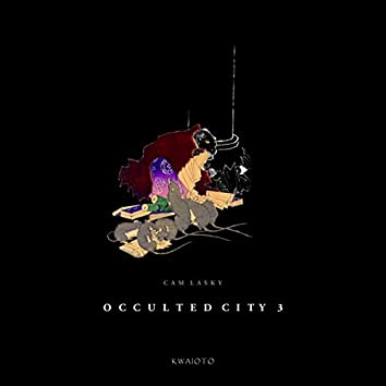 Occulted City, Vol. 3
