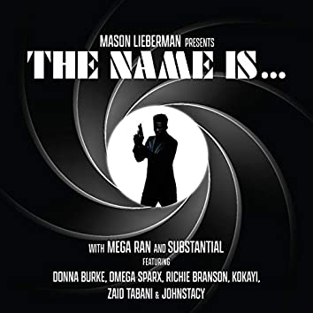 The Name Is...