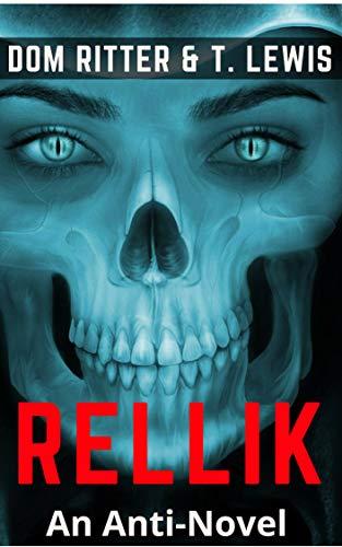 RELLIK: An Anti-Novel (English Edition)