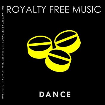 Royalty Free Music (Dance Edition) [Vol. 4]