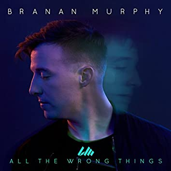 All the Wrong Things (feat. Koryn Hawthorne)