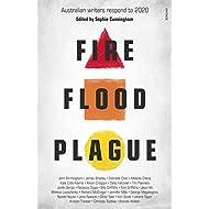 Fire Flood Plague: Australian writers respond to 2020