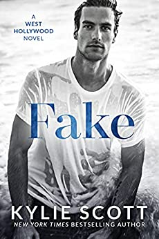 Fake (English Edition) par [Kylie Scott]