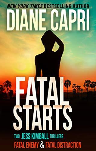 Download Fatal Starts: Two Gripping Jess Kimball Thrillers (The Jess Kimball Thrillers Series Book 11) (English Edition) B00A9JQIM6