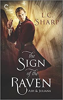 The Sign of the Raven (Ash & Juliana Book 2) by [L.C. Sharp]