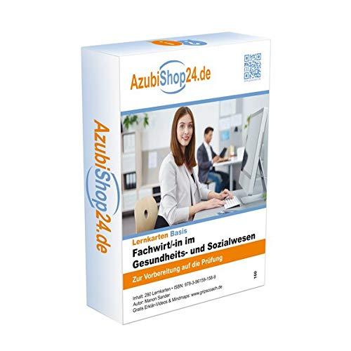 Fachwirt Gesundheits- und Sozialwesen Prüfungsvorbereitung Lernkarten: Fachwirt Gesundheits- und Sozialwesen Prüfungsvorbereitung Lernkarten