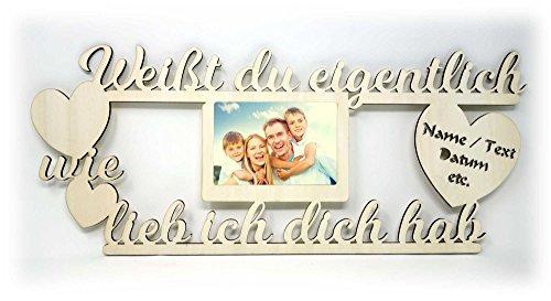 Weisst du eigentlich wie lieb ich dich hab Herz Geschenk Bilderrahmen Erinnerung für Fotos 10 x 15 Familie Freunde Geschwister
