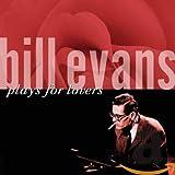 Songtexte von Bill Evans - Bill Evans Plays for Lovers
