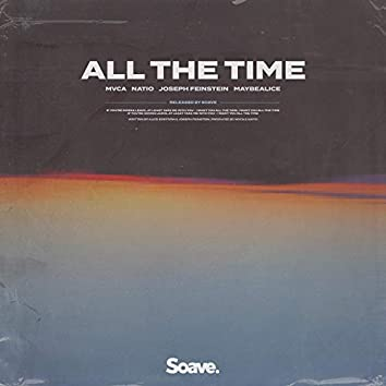 All The Time (feat. Joseph Feinstein & maybealice)