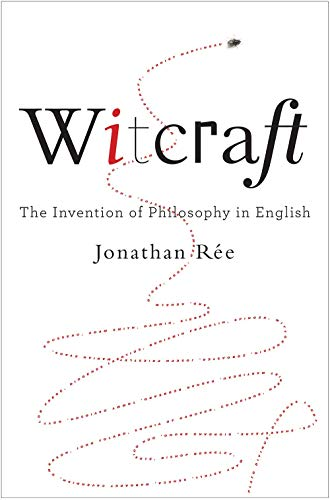 Witcraft: The Invention of Philosophy in English