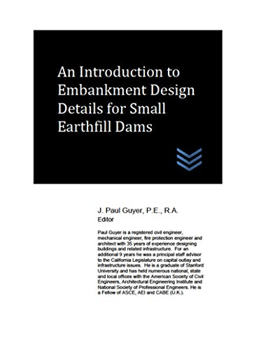 An Introduction to Embankment Design Details for Small Earthfill Dams