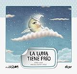 La luna tiene frio -mayuscula-: 3 (Letra grande)