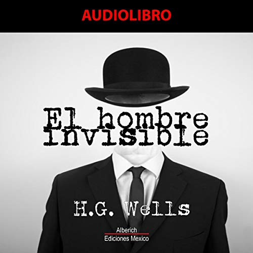 El hombre invisible [The Invisible Man] audiobook cover art