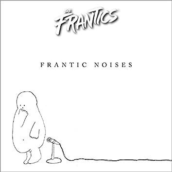Frantic Noises