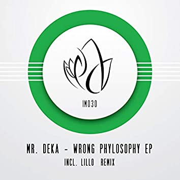 Wrong Phylosophy EP
