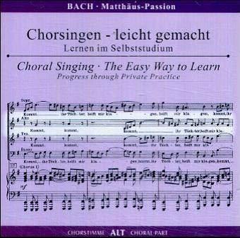 Begleitungen zum eigenen Musizieren - Chorsingen leicht gemachtBach,Matthäus-Passion A