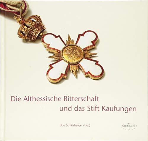 Die Althessische Ritterschaft und das Stift Kaufungen