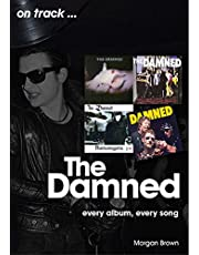 The Damned: Every Album, Every Song (On Track)