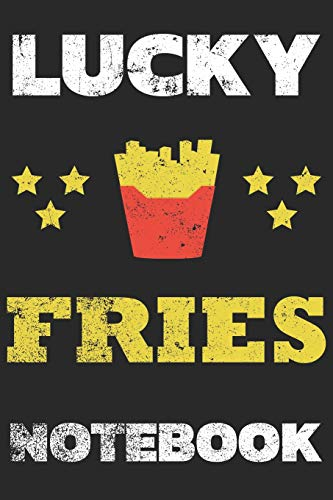 Lucky Fries Notebook: Notebook | Journal | Diary | 110 Lined Page
