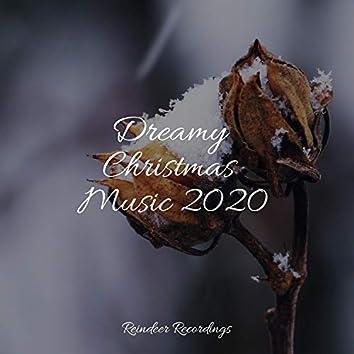 Dreamy Christmas Music 2020