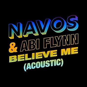 Believe Me (Acoustic)