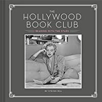 The Hollywood Book Club: (Portrait Photography Books, Coffee Table Books, Hollywood History, Old Hollywood Glamour, Celebrity Photography)