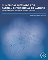 Numerical Methods for Partial Differential Equations: Finite Difference and Finite Volume Methods