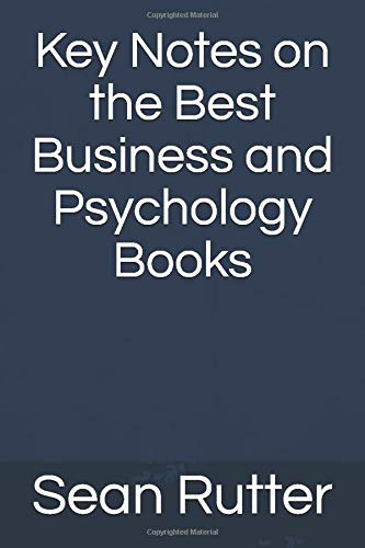 Key Notes on the Best Business and Psychology Books