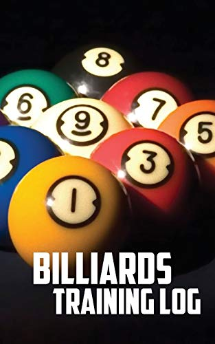 Billiards Training Log: Notebook of Pool Table Diagrams for practice and drills